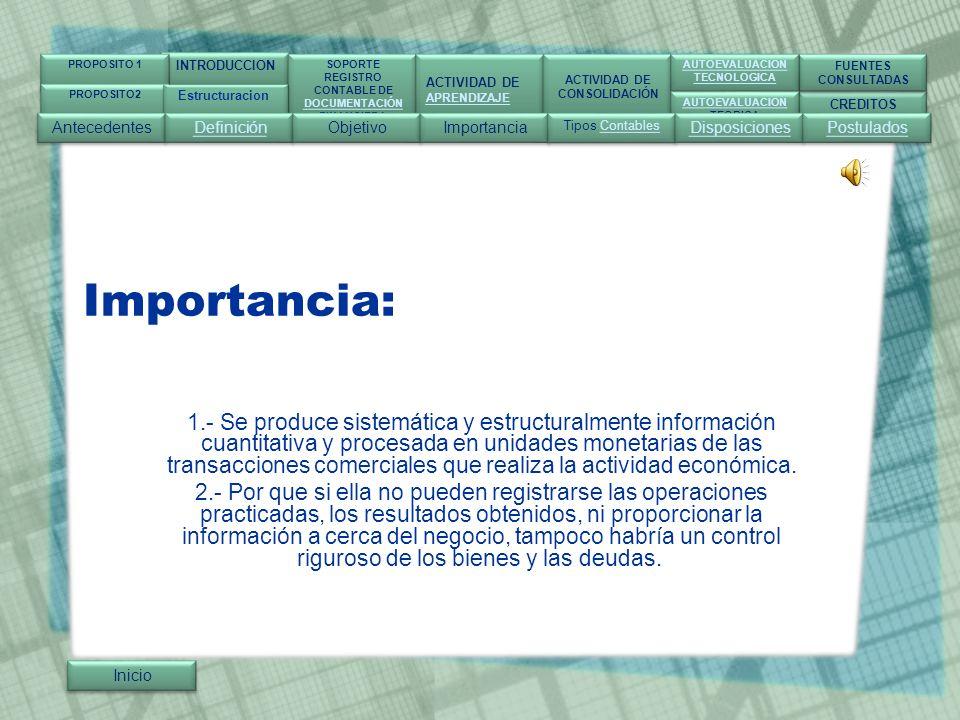 Inicio INTRODUCCION SOPORTE REGISTRO CONTABLE DE DOCUMENTACIÓN FINANCIERA SOPORTE REGISTRO CONTABLE DE DOCUMENTACIÓN FINANCIERA ACTIVIDAD DE APRENDIZAJE ACTIVIDAD DE APRENDIZAJE ACTIVIDAD DE CONSOLIDACIÓN ACTIVIDAD DE CONSOLIDACIÓN CREDITOS FUENTES CONSULTADAS FUENTES CONSULTADAS AUTOEVALUACION TECNOLOGICA AUTOEVALUACION TECNOLOGICA AUTOEVALUACION TEORICA AUTOEVALUACION TEORICA PROPOSITO 1 PROPOSITO2 Almacenes del norte S.