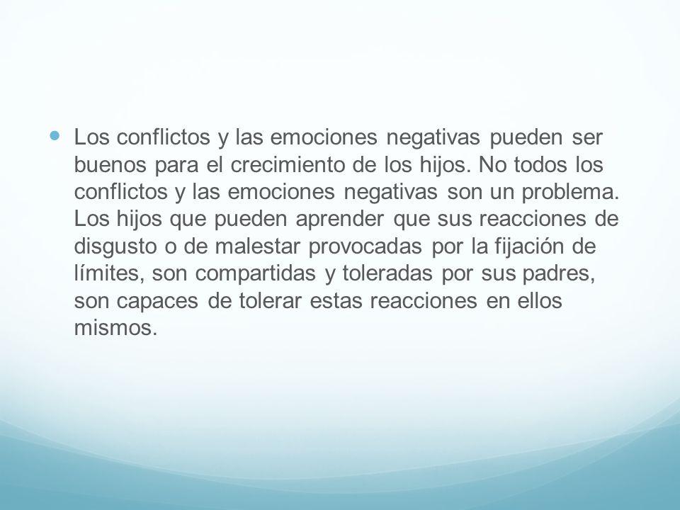 Los conflictos y las emociones negativas pueden ser buenos para el crecimiento de los hijos.