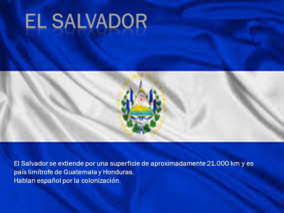 El Salvador se extiende por una superficie de aproximadamente 21.000 km y es país limítrofe de Guatemala y Honduras. Hablan español por la colonizació