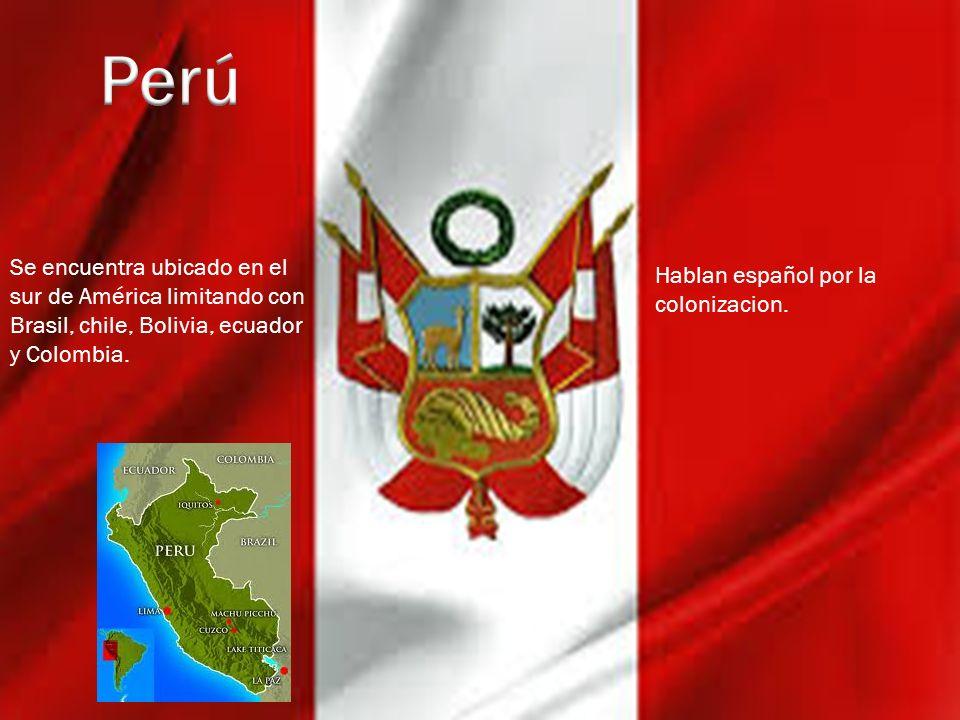 Se encuentra ubicado en el sur de América limitando con Brasil, chile, Bolivia, ecuador y Colombia. Hablan español por la colonizacion.