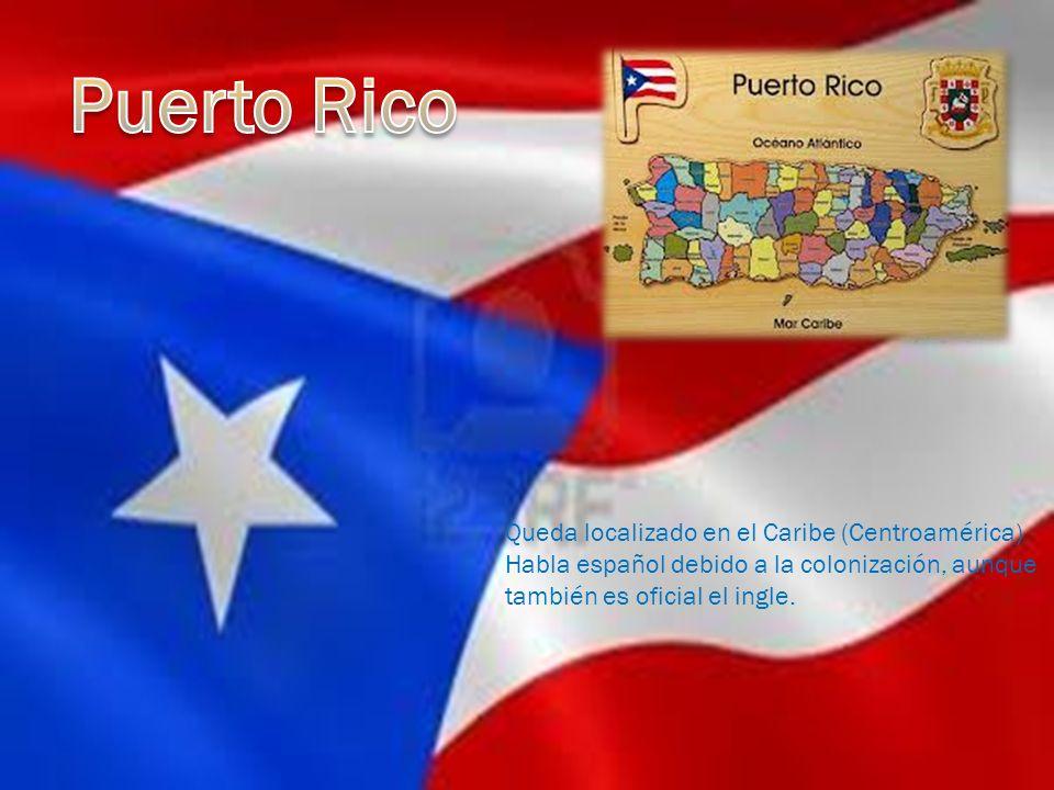 Queda localizado en el Caribe (Centroamérica) Habla español debido a la colonización, aunque también es oficial el ingle.