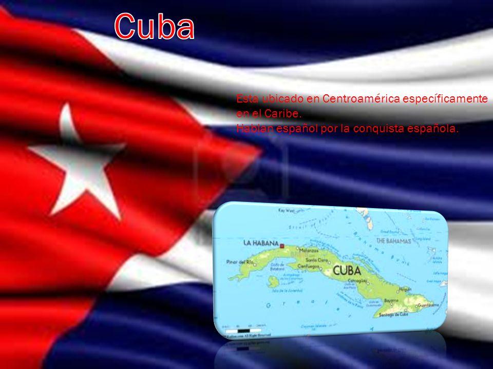 Esta ubicado en Centroamérica específicamente en el Caribe. Hablan español por la conquista española.
