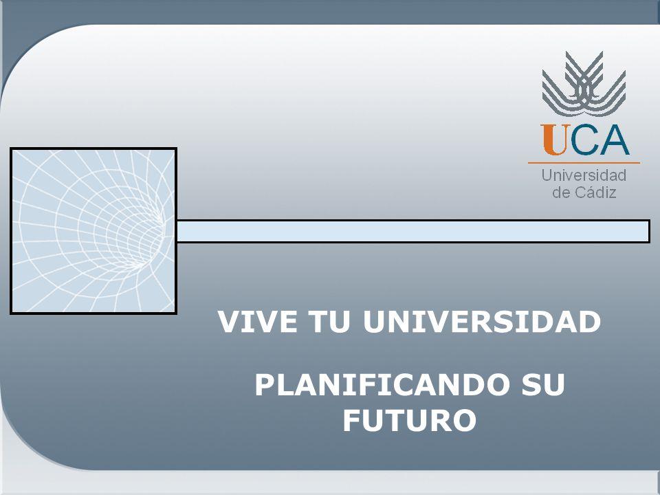 VIVE TU UNIVERSIDAD PLANIFICANDO SU FUTURO