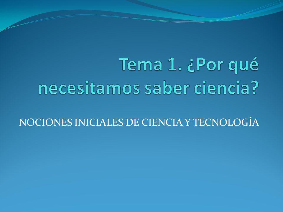 NOCIONES INICIALES DE CIENCIA Y TECNOLOGÍA