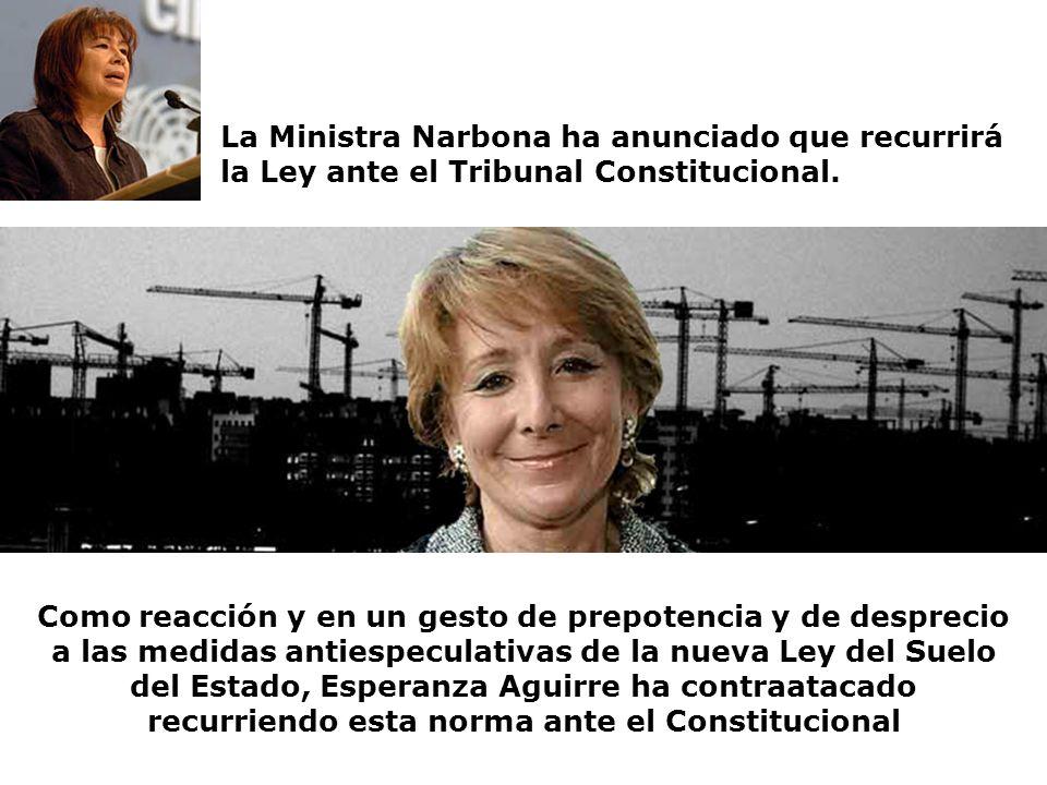 La Ministra Narbona ha anunciado que recurrirá la Ley ante el Tribunal Constitucional.