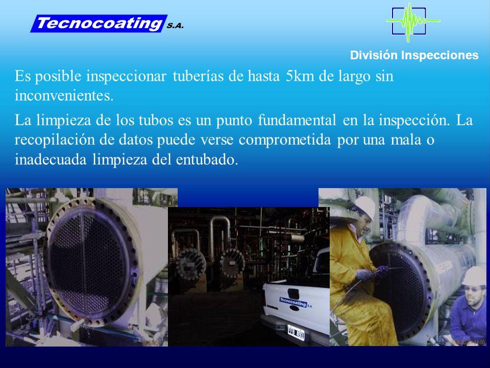 División Inspecciones Es posible inspeccionar tuberías de hasta 5km de largo sin inconvenientes.