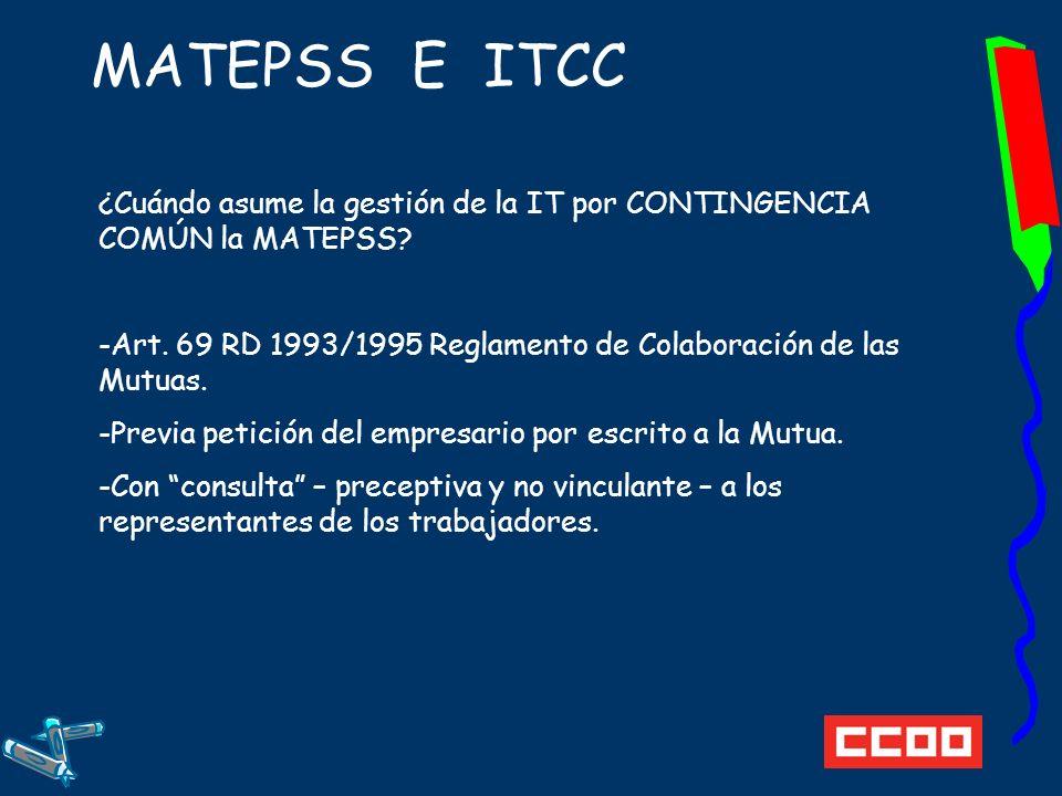 MATEPSS E ITCC ¿Cuándo asume la gestión de la IT por CONTINGENCIA COMÚN la MATEPSS.