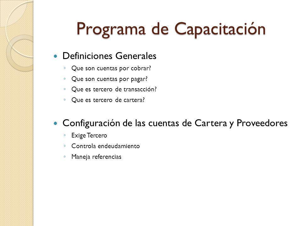 Programa de Capacitación Definiciones Generales Que son cuentas por cobrar.