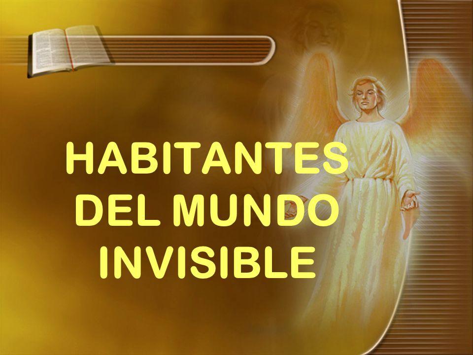 HABITANTES DEL MUNDO INVISIBLE