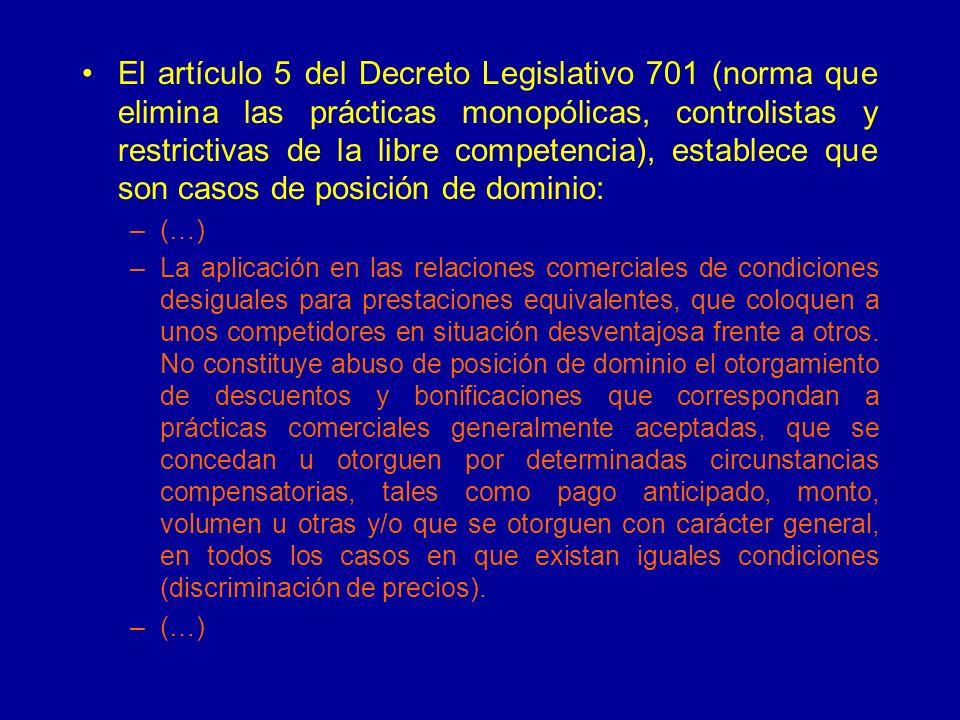 El artículo 5 del Decreto Legislativo 701 (norma que elimina las prácticas monopólicas, controlistas y restrictivas de la libre competencia), establec