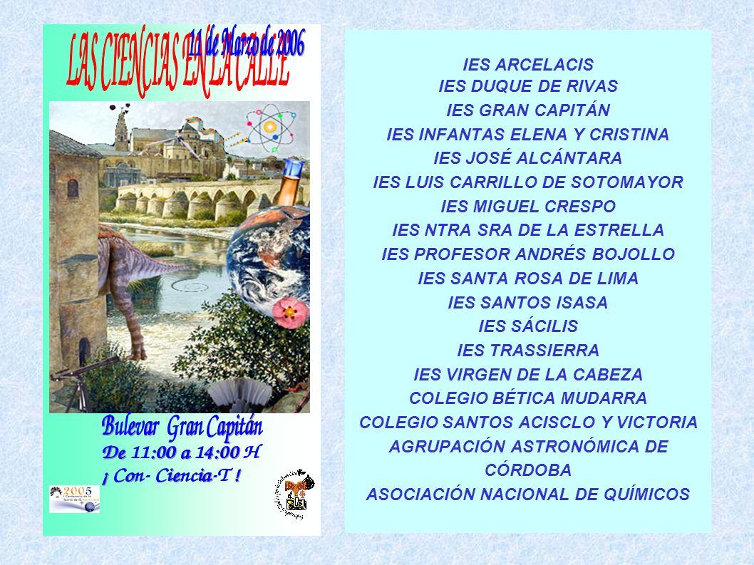 IES ARCELACIS IES DUQUE DE RIVAS IES GRAN CAPITÁN IES INFANTAS ELENA Y CRISTINA IES JOSÉ ALCÁNTARA IES LUIS CARRILLO DE SOTOMAYOR IES MIGUEL CRESPO IE