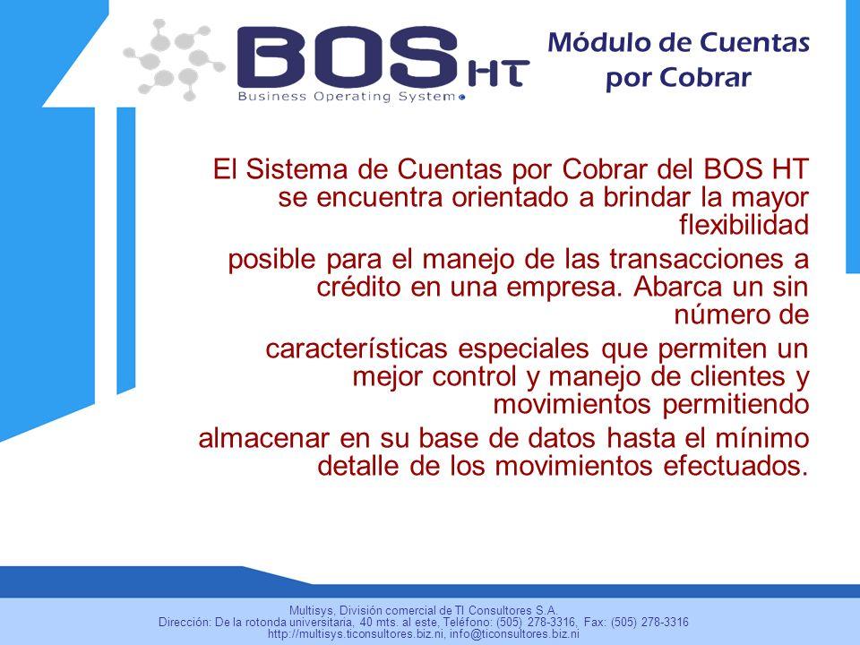 El Sistema de Cuentas por Cobrar del BOS HT se encuentra orientado a brindar la mayor flexibilidad posible para el manejo de las transacciones a crédi