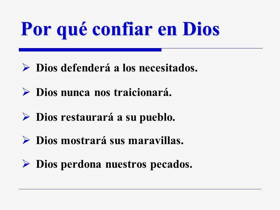 Primera razón por la que podemos confiar en Dios: Dios defenderá a los necesitados.