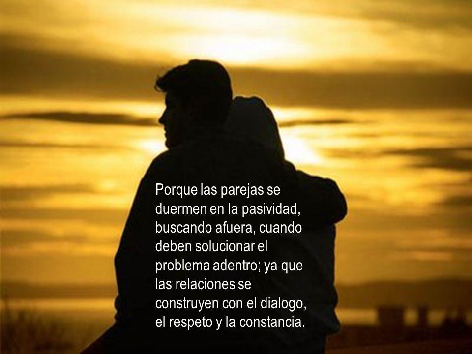 Es tiempo de recuperar el amor en la pareja, con detalles, con actos de honestidad, de respeto, solidaridad, comprensión y apoyo.