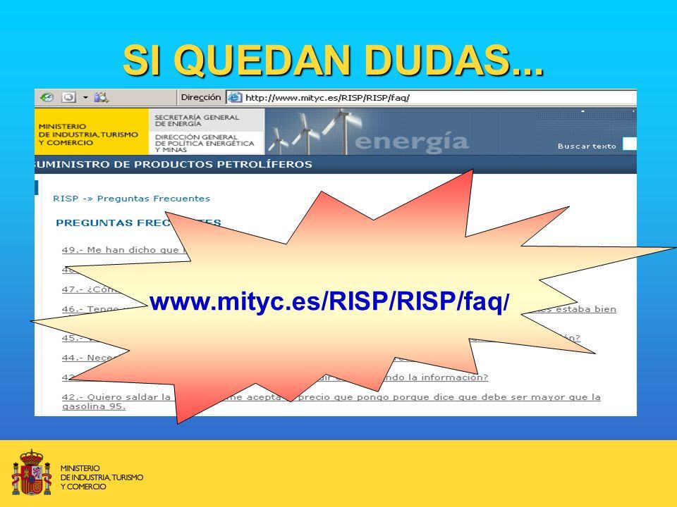 SI QUEDAN DUDAS... www.mityc.es/RISP/RISP/faq /