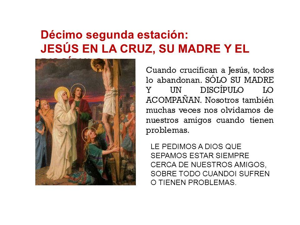 Décimo primera estación: JESÚS PROMETE SU REINO AL BUEN LADRÓN UNO DE LOS DOS LADRONES CRUCIFICADOS CON JESÚS RECONOCE SUS PECADOS Y PIDE PERDÓN A JES