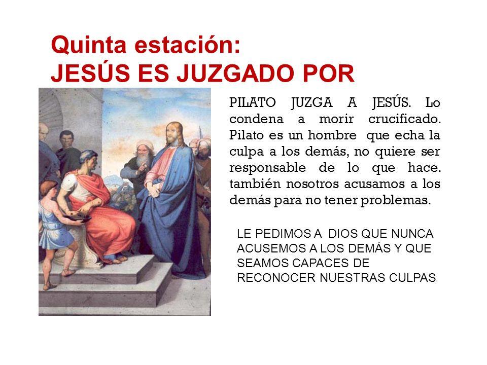 Cuarta estación: JESÚS ES NEGADO POR PEDRO PEDRO NIEGA A JESÚS porque tiene miedo de decir que es su amigo. Nosotros también, a veces, nos da vergüenz