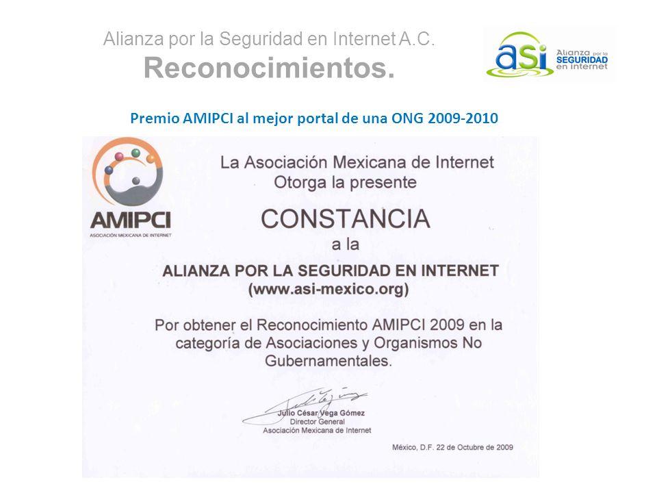 Alianza por la Seguridad en Internet A.C. Reconocimientos. Premio AMIPCI al mejor portal de una ONG 2009-2010