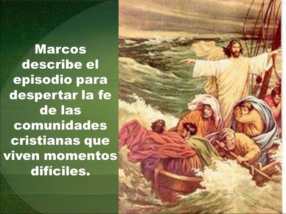 La barca en la que van Jesús y sus discípulos se ve atrapada por una de aquellas tormentas imprevistas y furiosas que se levantan en el lago de Galile
