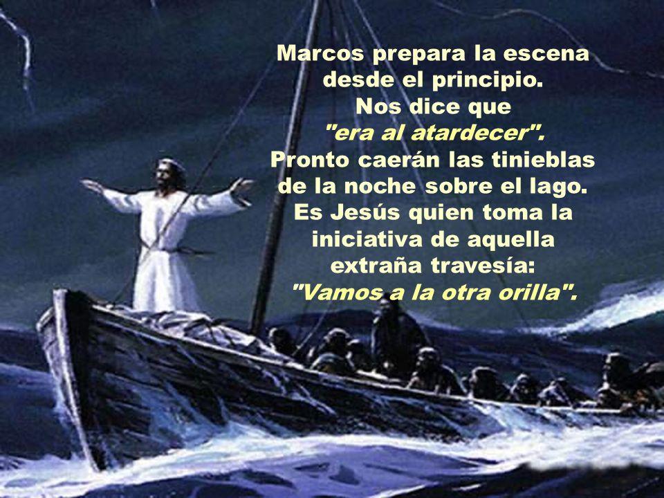 POR QUÉ TANTO MIEDO La barca en la que van Jesús y sus discípulos se ve atrapada por una de aquellas tormentas imprevistas y furiosas que se levantan en el lago de Galilea al atardecer de algunos días de verano.