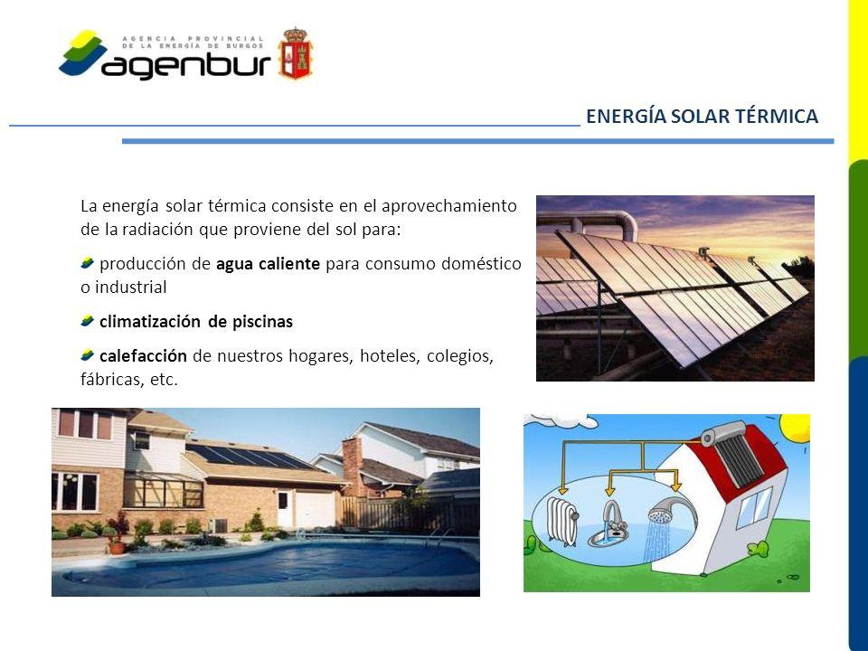 La energía solar térmica consiste en el aprovechamiento de la radiación que proviene del sol para: producción de agua caliente para consumo doméstico