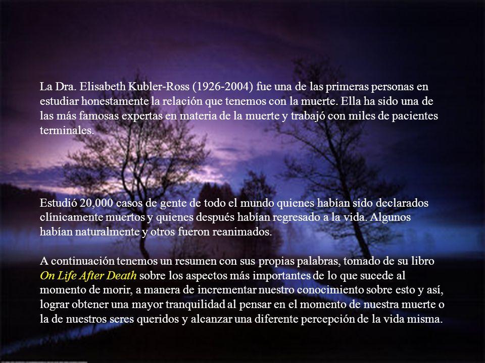 Elisabeth Kübler-Ross (Zúrich, 1926 - Scottsdale, Arizona, 2004). Psiquiatra suizo-estadounidense, una de las mayores expertas mundiales en el tema de