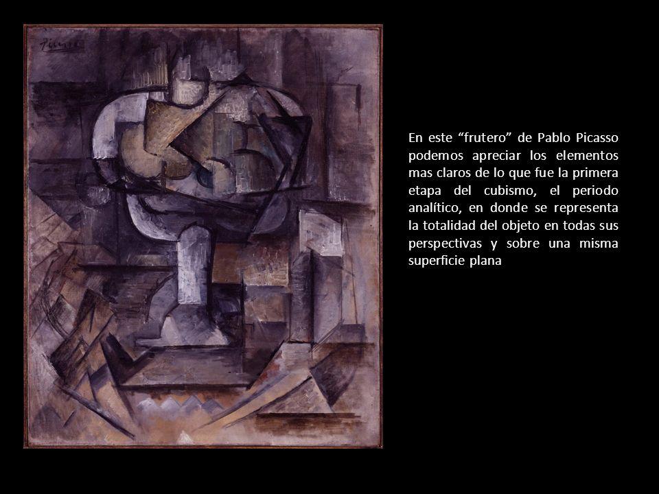 En este frutero de Pablo Picasso podemos apreciar los elementos mas claros de lo que fue la primera etapa del cubismo, el periodo analítico, en donde se representa la totalidad del objeto en todas sus perspectivas y sobre una misma superficie plana