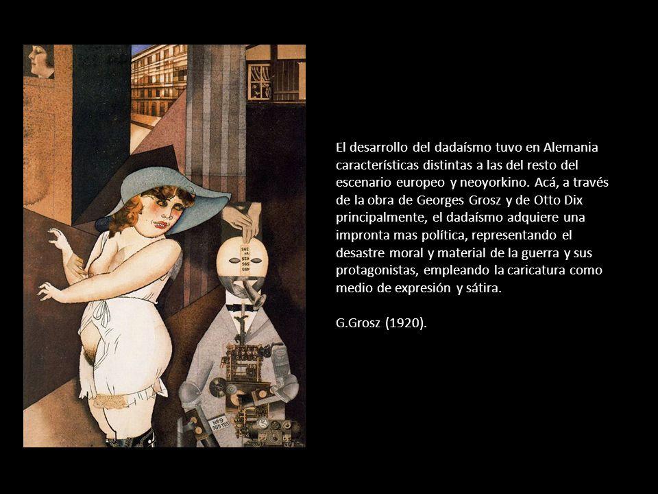 El desarrollo del dadaísmo tuvo en Alemania características distintas a las del resto del escenario europeo y neoyorkino. Acá, a través de la obra de