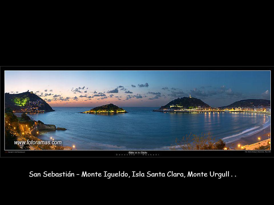 San Sebastián – Monte Igueldo, Isla Santa Clara, Monte Urgull..