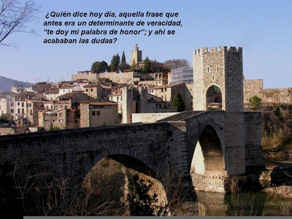 Baeza (Jaén) ¿Pero se puede creer que es por casualidad, que las palabras honor, decencia, pureza, hoy en día, no tengan ningún contenido? ¿Quién las