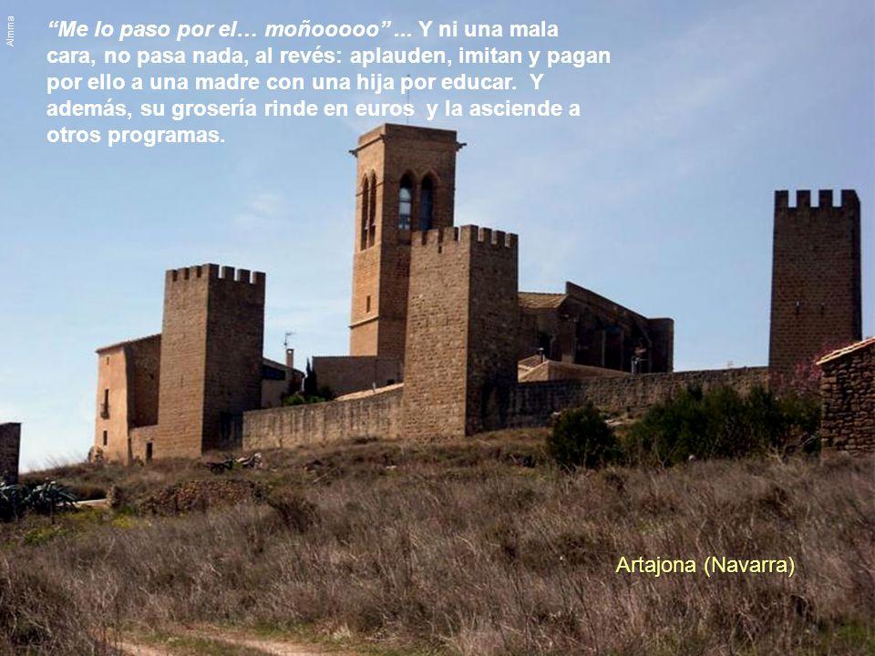 Alquezar (Huesca) De cómo una sociedad, en masa, se ha ido convirtiendo en una plebe de gente grosera, falta de valores, chabacana … especialmente en