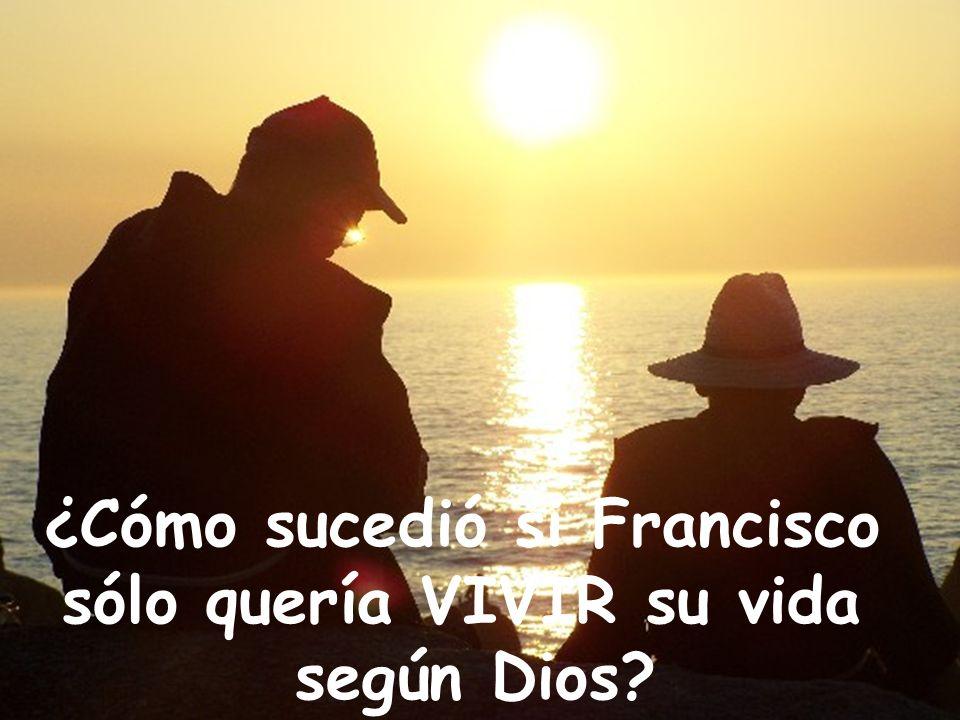 Francisco de Asís es un camino, una propuesta, un estilo, un modo de vida, un sol de referencia,… …que nos llena.