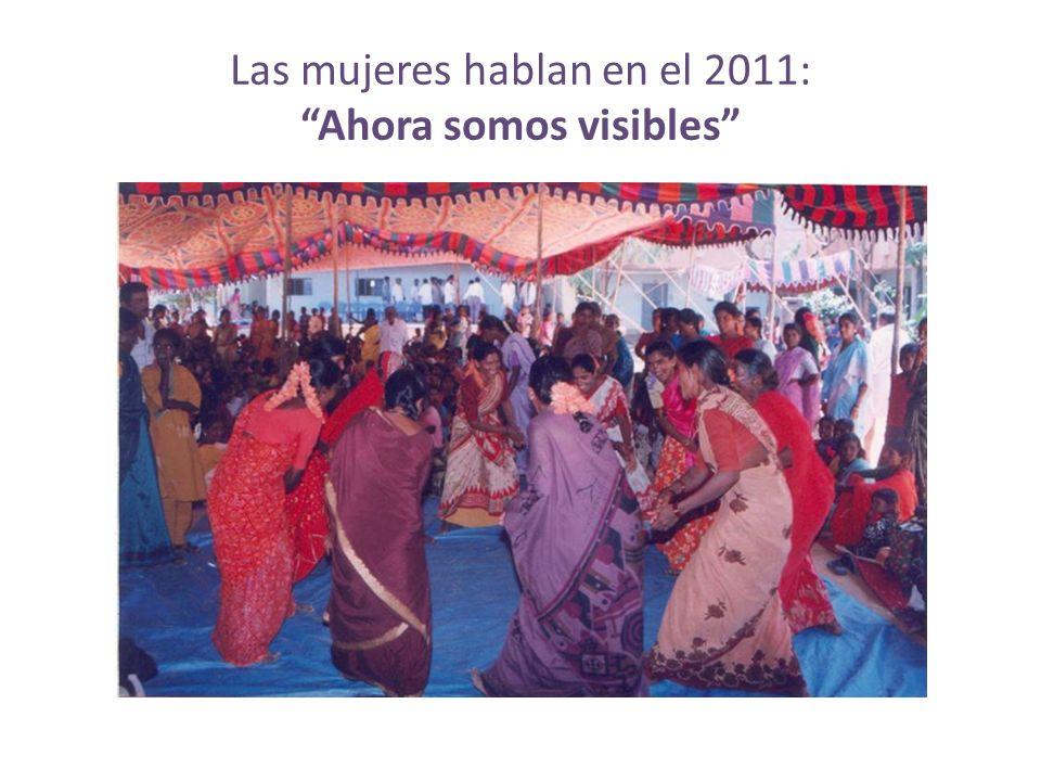 Las mujeres hablan en el 2011: Ahora somos visibles