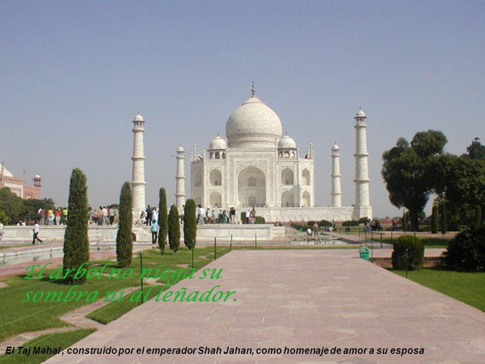 Taj Mahal - mausoleo de la emperatriz Mumtaz y su esposo Shah Jahan