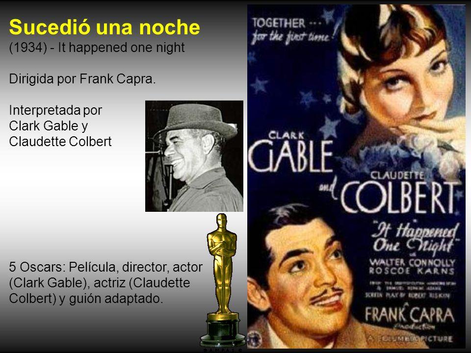 Sucedió una noche (1934) - It happened one night Dirigida por Frank Capra.