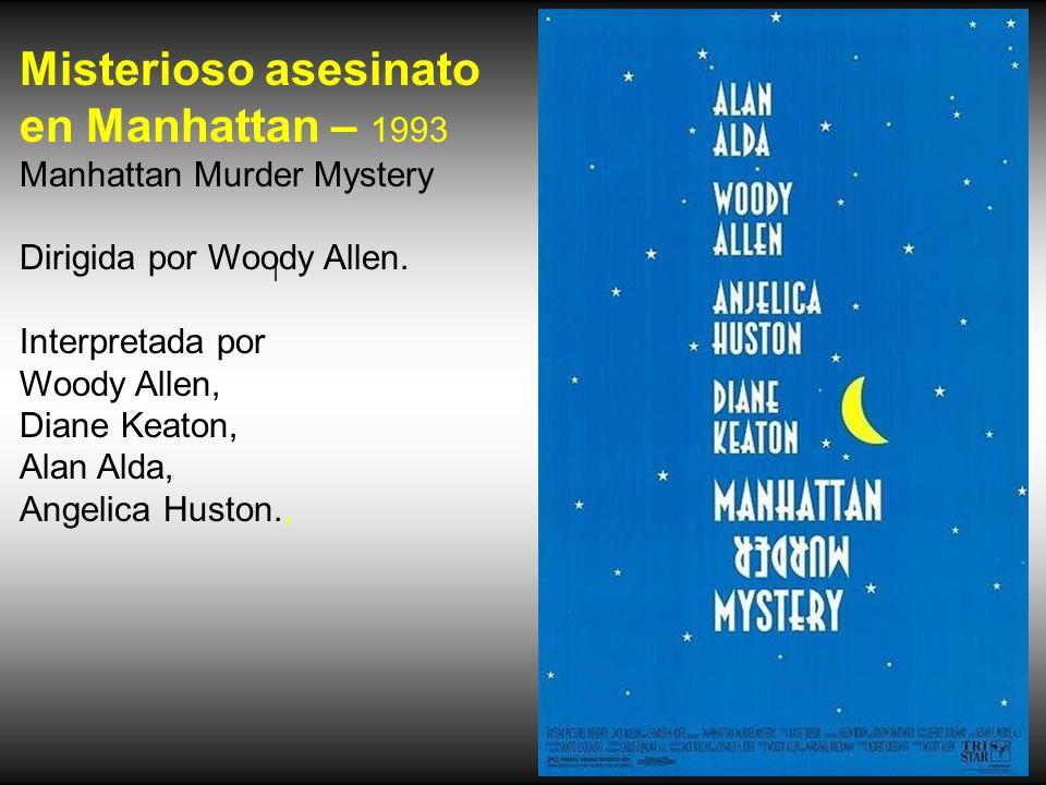 Atrapado en el tiempo 1993 - Groundhog Day Dirigida por Harold Ramis. Interpretada por Bill Murray y Andie MacDowell.