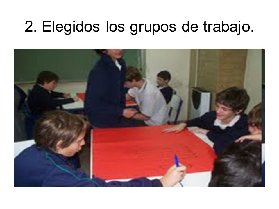2. Elegidos los grupos de trabajo.
