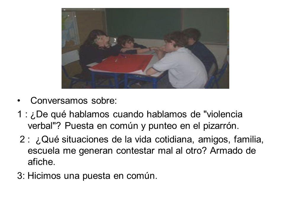 Conversamos sobre: 1 : ¿De qué hablamos cuando hablamos de violencia verbal .