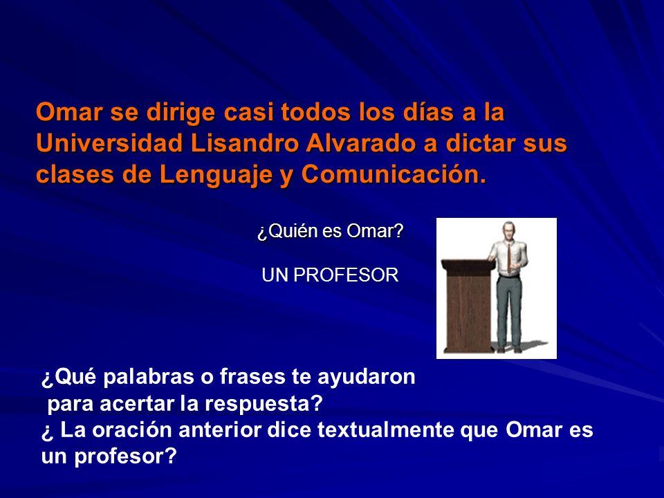 Omar se dirige casi todos los días a la Universidad Lisandro Alvarado a dictar sus clases de Lenguaje y Comunicación.