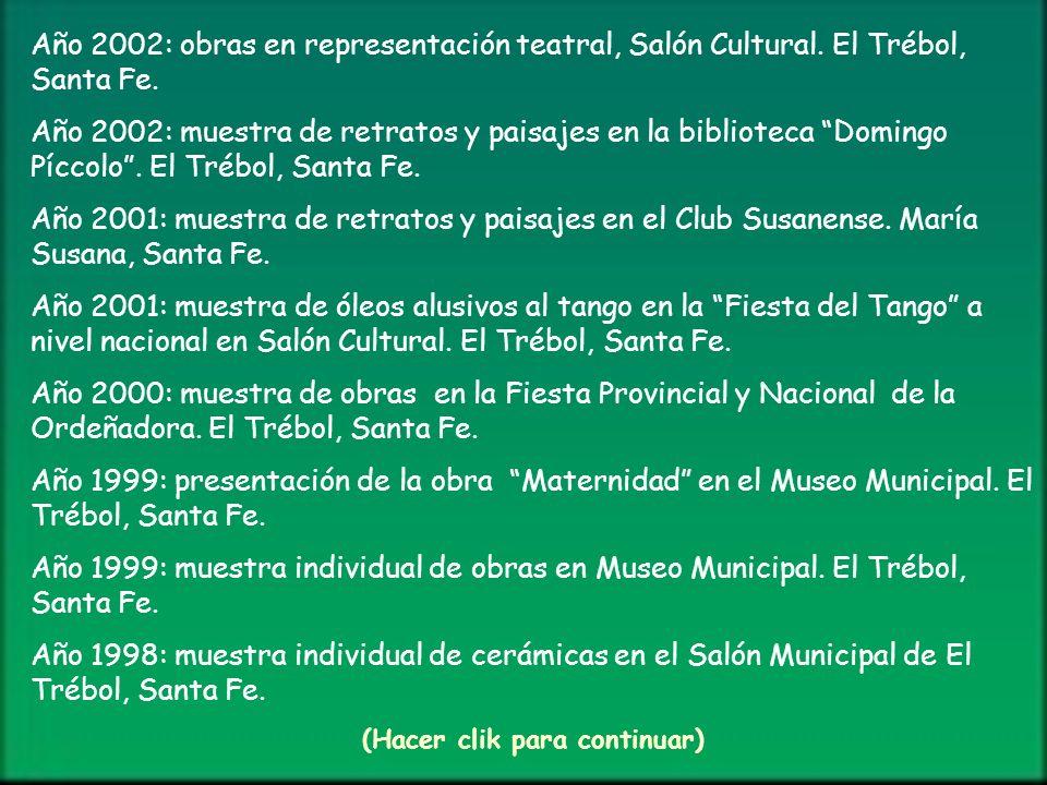 Año 2002: obras en representación teatral, Salón Cultural.