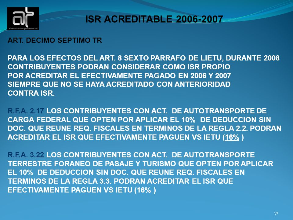 71 ISR ACREDITABLE 2006-2007 ART.DECIMO SEPTIMO TR PARA LOS EFECTOS DEL ART.