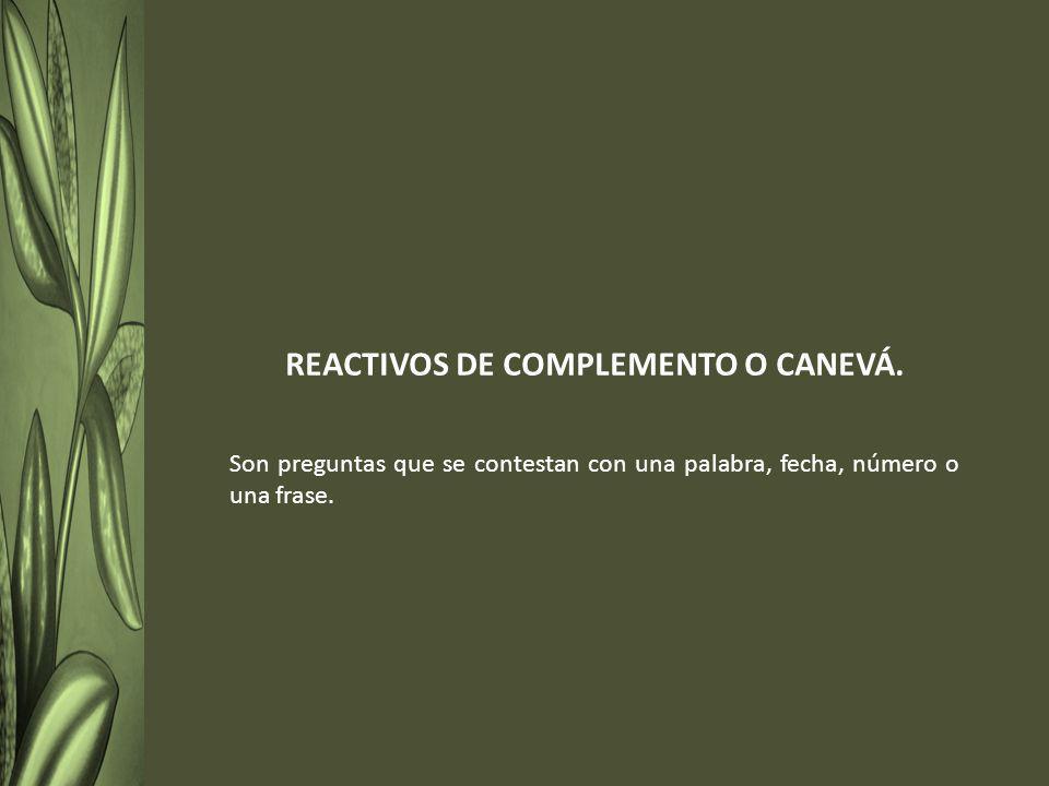 REACTIVOS DE COMPLEMENTO O CANEVÁ.