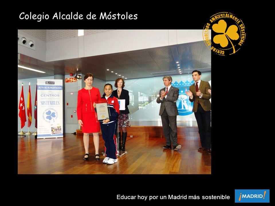 Colegio Alcalde de Móstoles Educar hoy por un Madrid más sostenible