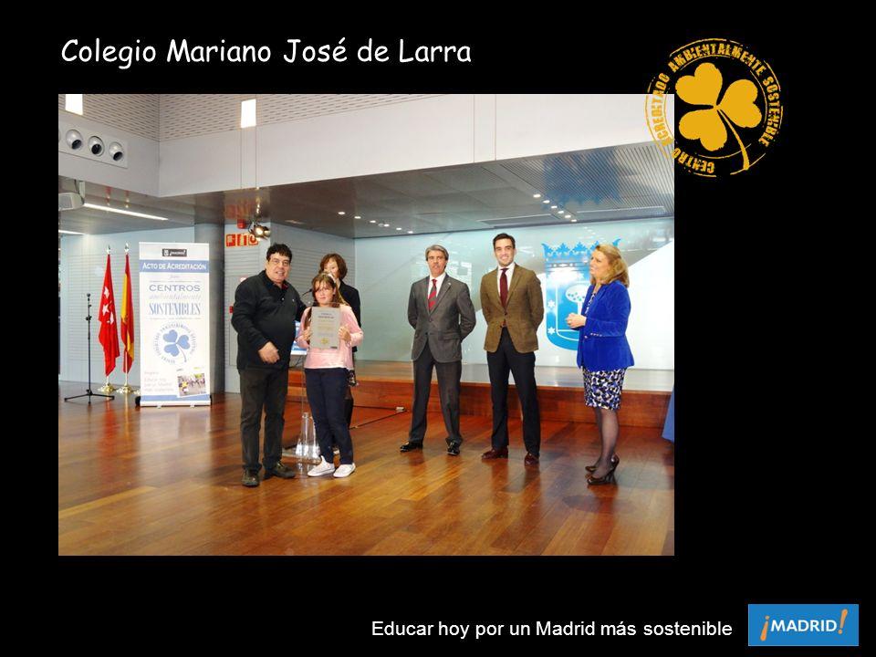 Colegio Mariano José de Larra Educar hoy por un Madrid más sostenible