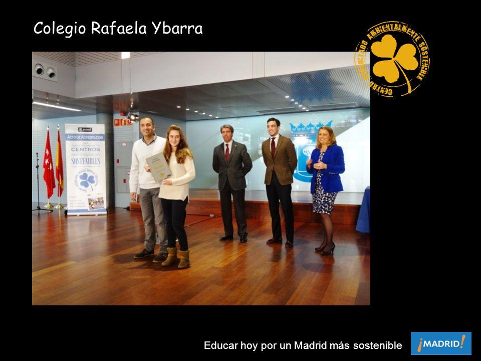Colegio Rafaela Ybarra Educar hoy por un Madrid más sostenible
