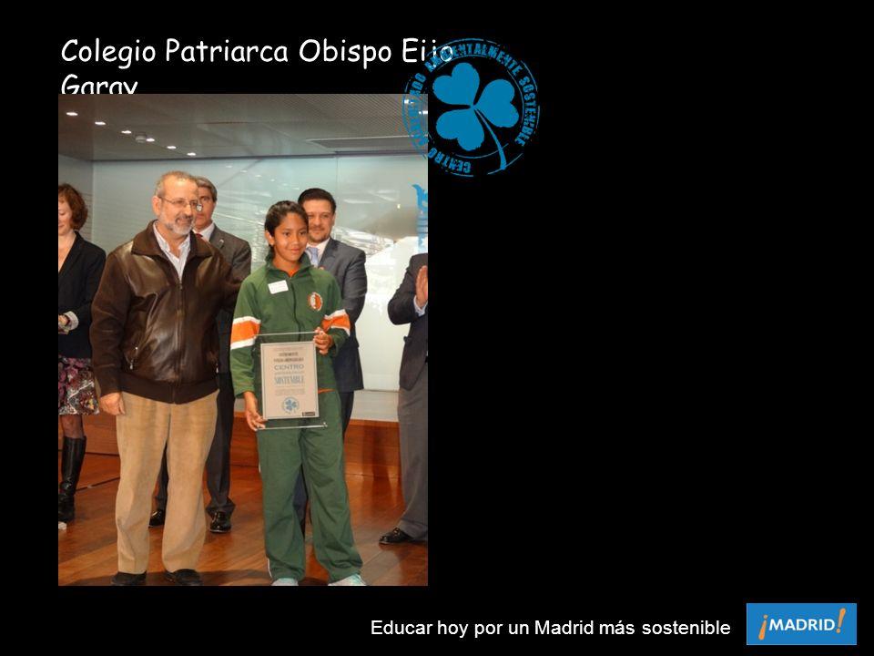 Colegio Patriarca Obispo Eijo Garay Educar hoy por un Madrid más sostenible
