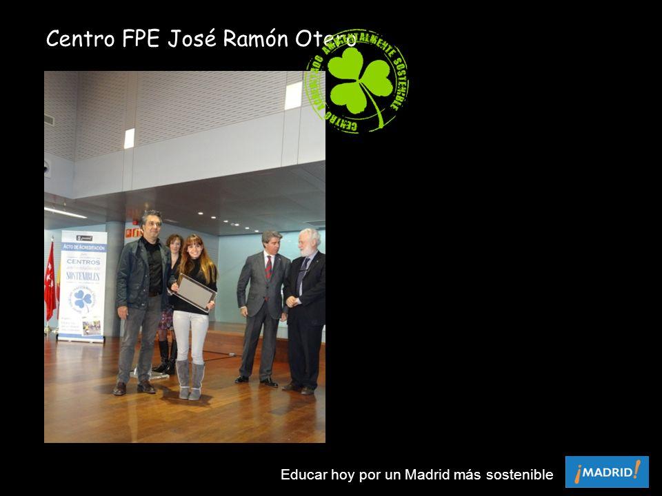 Centro FPE José Ramón Otero Educar hoy por un Madrid más sostenible