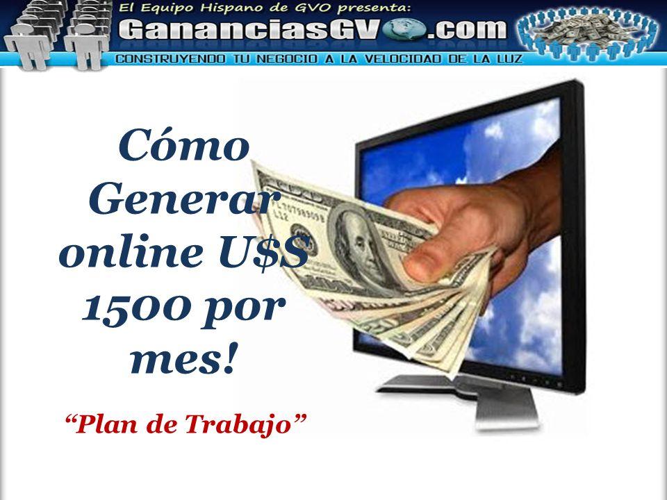 Cómo Generar online U$S 1500 por mes! Plan de Trabajo