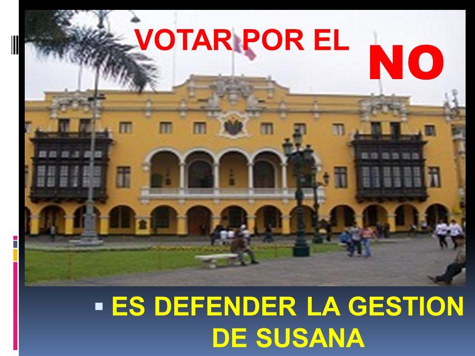 VOTAR POR EL NO ES DEFENDER LA GESTION DE SUSANA