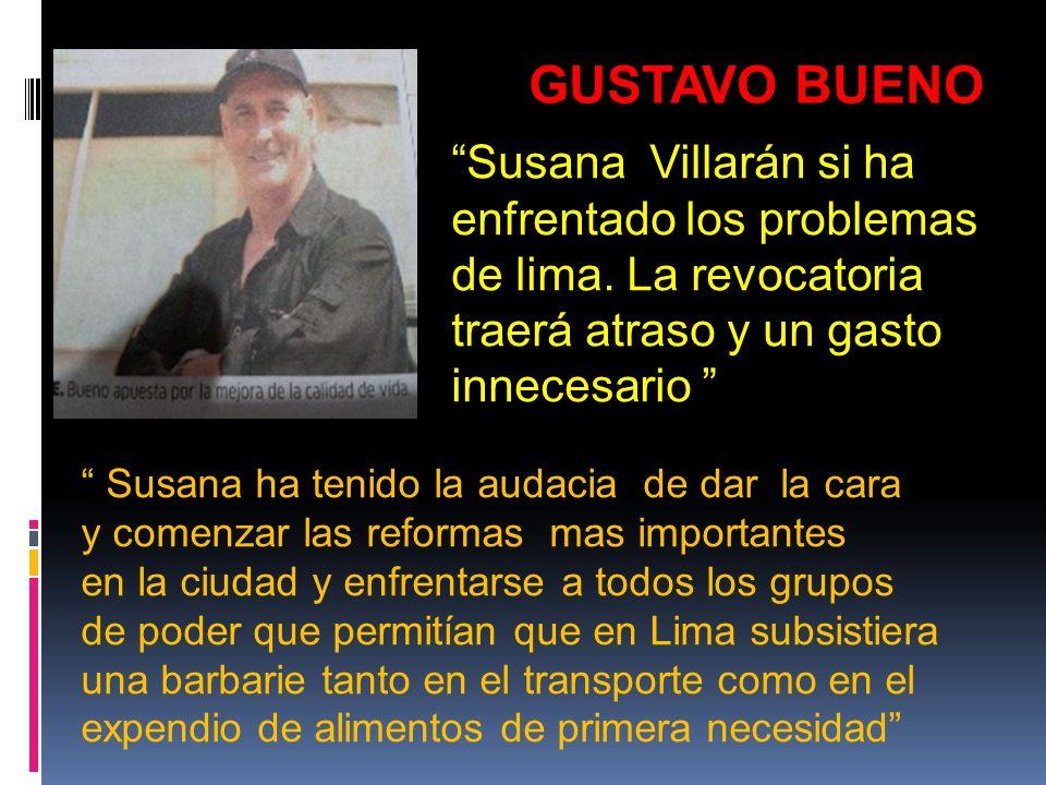 Susana Villarán si ha enfrentado los problemas de lima.